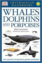Whales and Dolphins (Smithsonian Handbooks Series)