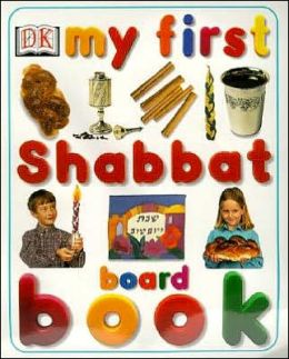 My First Shabbat Board Book