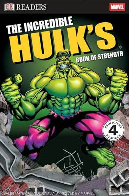 Incredible Hulk Book of Strength (DK Readers Series)