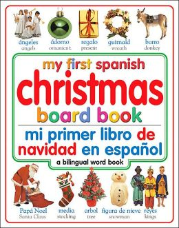 My First Spanish Christmas Board Book/mi Primer Libro De LanavidadEnespanol