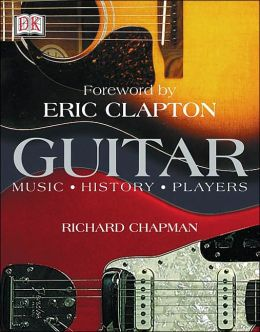 Guitar: Music, History, Players