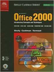 Microsoft Office 2000: Introductory Concepts and Techniques