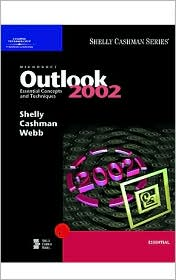 Microsoft Outlook 2002: Essential Concepts and Techniques