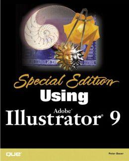 Special Edition Using Adobe(R) Illustrator(R) 9