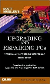 Upgrading and Repairing PCs : Technician's Portable Reference, Second Edition