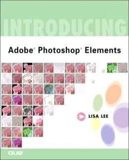 Introducing Adobe(R) Photoshop(R) Elements