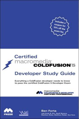 Certified Macromedia ColdFusion 5 Developer Study Guide