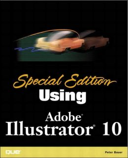 Special Edition Using Adobe Illustrator 10