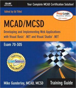 MCAD 70-305 Training Guide