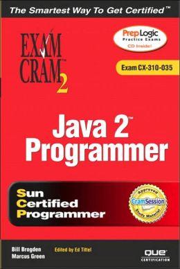 Java 2 Programmer Exam Cram 2 (Exam CX-310-035)