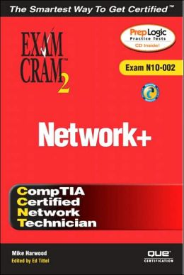 Network+ Exam Cram 2 (Exam N10-002)