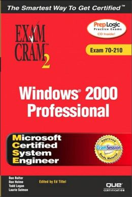 MCSE Windows 2000 Professional: Exam Cram 2 (Exam 70-210)