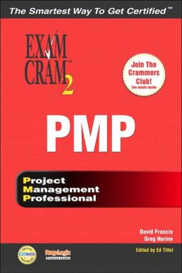 PMP Exam Cram 2: Project Management Professional