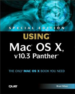 Special Edition Using Mac OS X, v10.3 Panther
