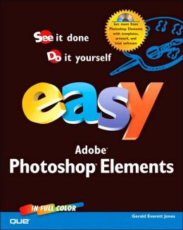 Easy Adobe Photoshop Elements