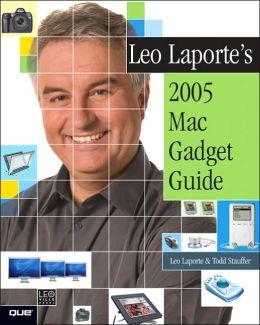 Leo Laporte's 2005 Mac Gadget Guide