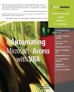 Automating Microsoft Access with VBA (Business Solutions Series)