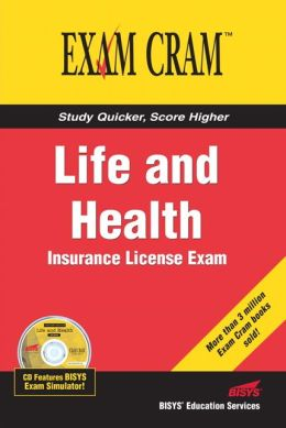 Life and Health Insurance License Exam (Exam Cram)