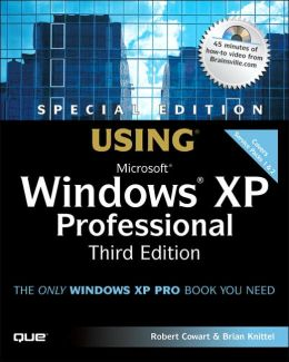 Special Edition Using Microsoft Windows XP Professional ( Special Edition Using Series)