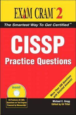 CISSP Practice Questions (Exam Cram 2)