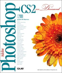 Adobe Photoshop CS 2. on Demand: Includes ACE Objectives