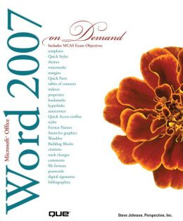 Microsoft Office Word 2007 On Demand (On Demand Series)