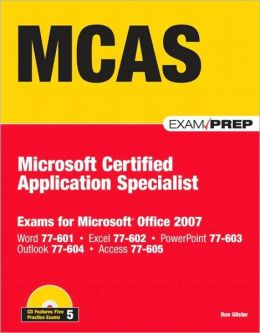 MCAS: Microsoft Certified Application Specialist (Exam Prep Series)