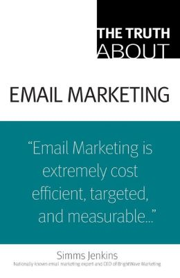 Truth about EMail Marketing