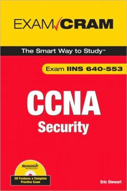 CCNA Security Exam Cram (Exam IINS 640-553) (Exam Cram Series)