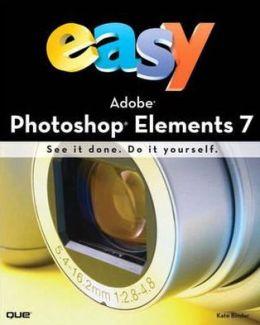 Easy Adobe Photoshop Elements X, UK Edition