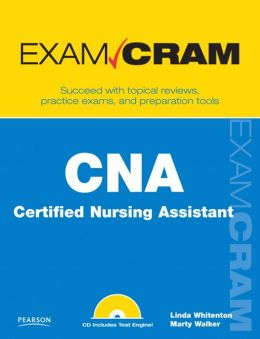 CNA Certified Nursing Assistant (Exam Cram Series)