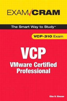 VCP Exam Cram: VMware Certified Professional (Exam Cram Series)