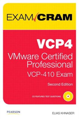 VCP4 Exam Cram: VMware Certified Professional