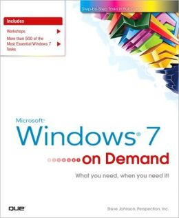 Microsoft Windows 7 On Demand (On Demand Series)
