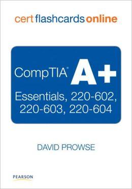 CompTIA A+ Cert Flash Cards Online: Essentials, 220-602, 220-603, 220-604, Retail Packaged Version