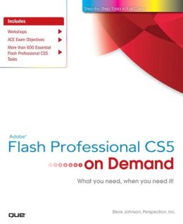 Adobe Flash Professional CS5 on Demand (On Demand Series)