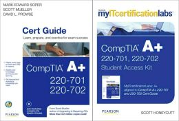 MyITcertificationLabs: CompTIA A+ by Mark Soper, Scott Mueller and David Prowse CompTIA A+ Cert Guide Bundle