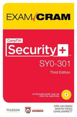 CompTIA Security+ SY0-301 Authorized Exam Cram