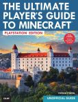 Book Cover Image. Title: The Ultimate Player's Guide to Minecraft - PlayStation Edition:  Covers Both PlayStation 3 and PlayStation 4 Versions, Author: Stephen O'Brien