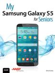 Book Cover Image. Title: My Samsung Galaxy S5 for Seniors, Author: Elna Tymes