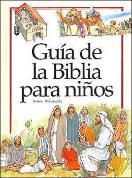 Guia de la Biblia Para Ninos