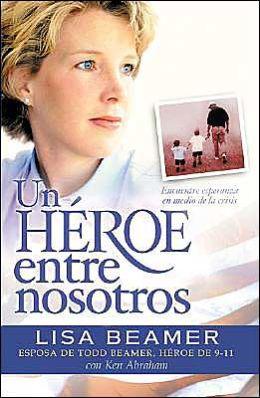 Un Heroe entre nosotros (A Hero among Us)