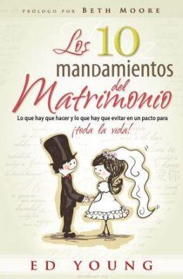 Los 10 Mandamientos del Matrimonio