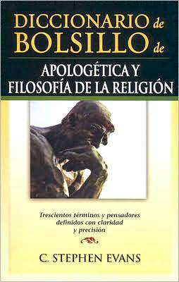 Dicccionario de Bolsillo de Apologetica y Folosofia de la Religion