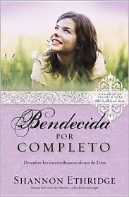 Bendecida Por Completo: Completely Blessed