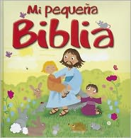Mi Pequena Biblia = My Little Bible