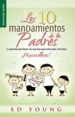 Los Diez mandamientos de los padres/ Favoritos