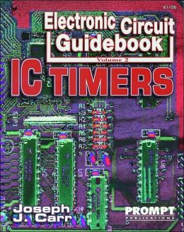 Electronic Circuit Guidebook: IC Timers