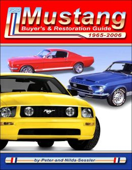 Ford Mustang Buyer's and Restoration Guide, 1964 1/2-2007