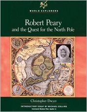 Robert Peary and the Quest for the North Pole